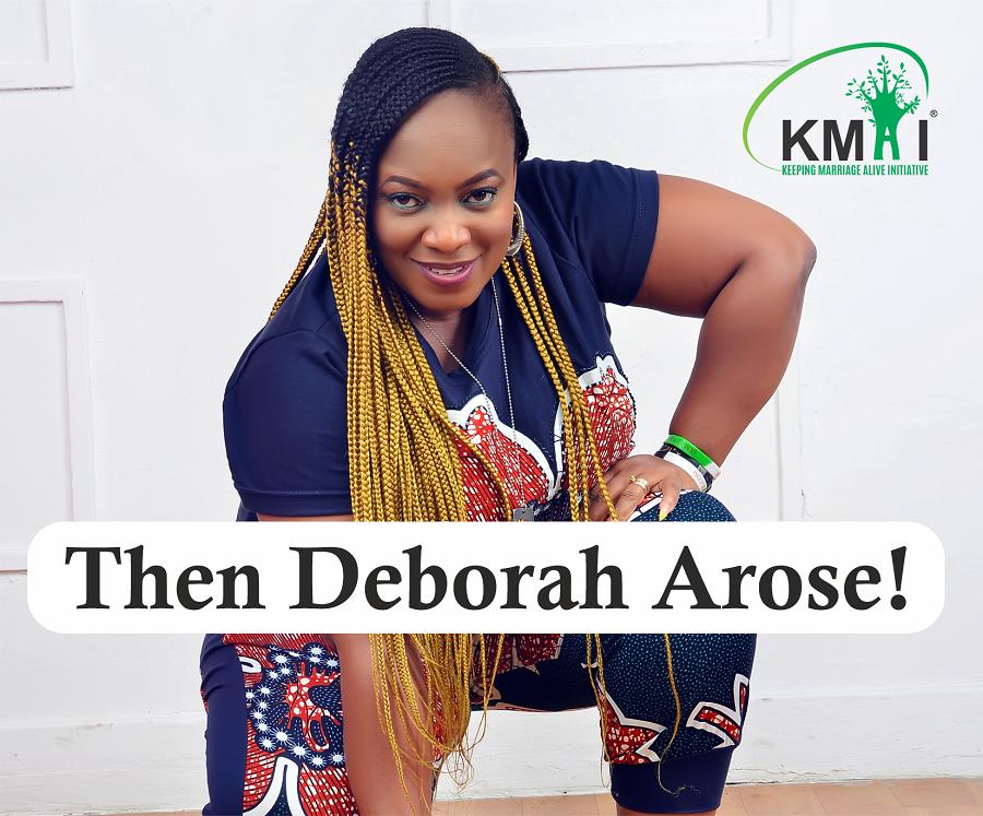 Then Deboral Arose!