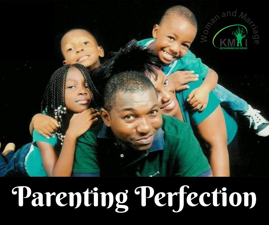 Parenting Perfection