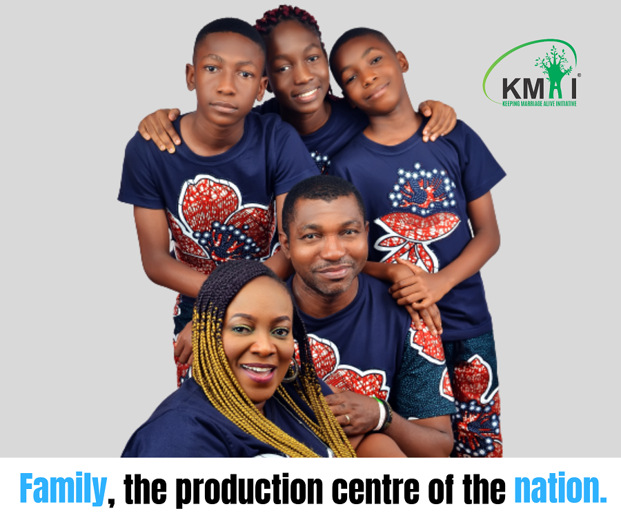 Family, the production centre of the nation